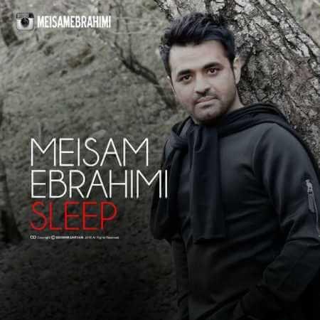 دانلود آهنگ جدید میثم ابراهیمی خواب + متن ترانه