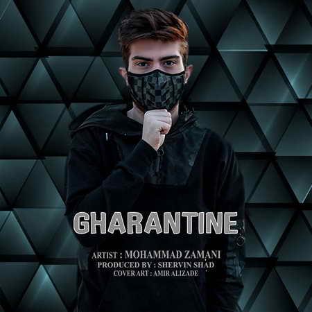 دانلود آهنگ محمد زمانی قرنطینه