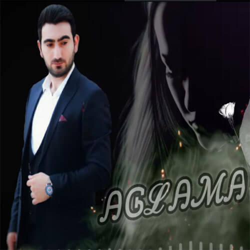 دانلود آهنگ عاسیم رسیم اوغلو آغلاما